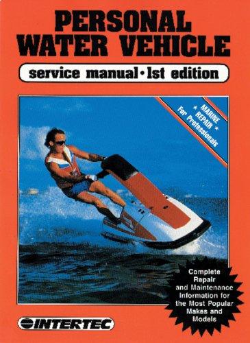 Personal Water Vehicle Service Manual: Haynes Manuals, Inc.