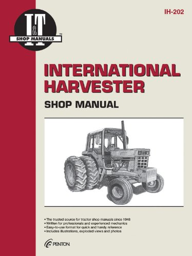 9780872883611: International Harvester Shop Manual Ih-202 (I & T Shop Service Manuals)