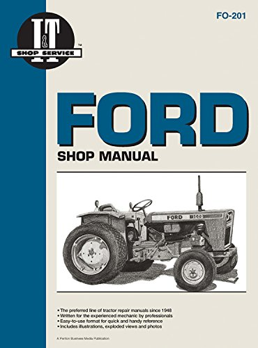 9780872883673: Ford Shop Manual Fo18 Fo21 Fo22 Fo36fo39: Models Delta/Superdexta/Fordson Major/Power Major/Super Major 8600/8700/9700/TW10/TW20/TW30 (I & T Shop Service Manuals)