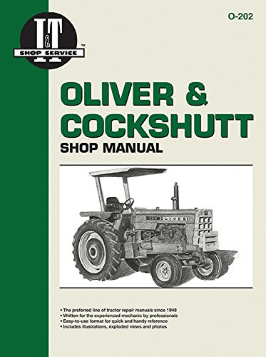 Oliver & Cockshutt Shop Manual O-202: Haynes Manuals, Inc.