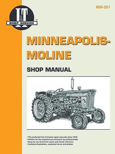 9780872883772: Minneapolis Moline Shop Manual (I & T Shop Service Manuals)