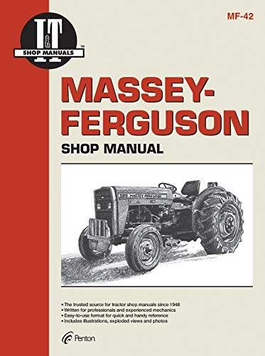 9780872884113: Massey Ferguson Shop Manual Models Mf230 Mf 235 Mf240 + (I & T Shop Service)
