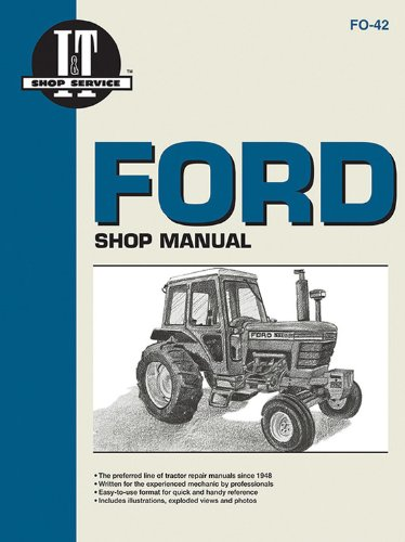 9780872884229: Ford Shop Manual Series 5000, 5600, 5610, 6600, 6610, 6700, 6710, 7000, 7600, 7610, 7700, 7710 (Fo-42) (I & T Shop Service)