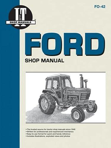 9780872884229: Ford Shop Manual Series 5000, 5600, 5610, 6600, 6610, 6700, 6710, 7000, 7600, 7610, 7700, 7710 (Fo-42) (I & T Shop Service)