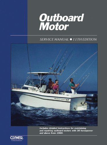 9780872884656: Outboard Motor: Service Manual/Covering Motors With 30 Horsepower and Above: 2