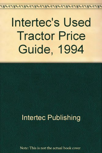 Intertec's Used Tractor Price Guide, 1994