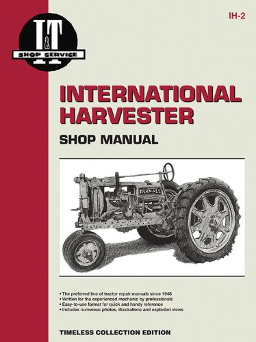 International Harvester Shop Manual Series Models F12 F14 F20 F30 W12 +: Penton Staff