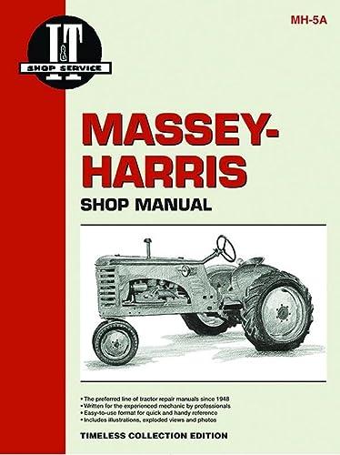9780872885554: Massey-Harris Shop Manual (Colt-Mustang Tractors) (Massey Ferguson Shop Manual)