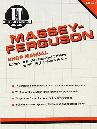 Massey Ferguson Shop Manual Models 1010 & 1020 (I&T Shop Service Manuals): Penton Staff