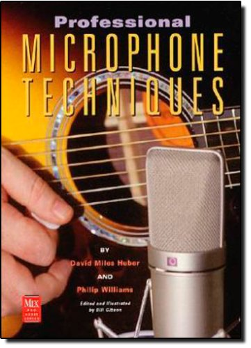 9780872886858: The Professional Microphone Techniques (Mix Pro Audio Series)