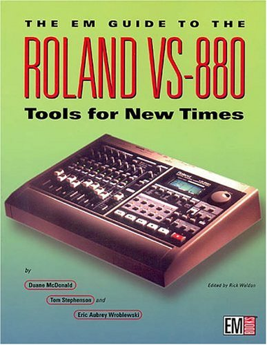 9780872887107: The Em Guide to the Roland Vs-880: Tools for New Times