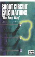 9780872887459: Short Circuit Calculations: The Easy Way