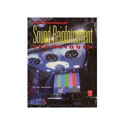 9780872887596: Professional Sound Reinforcement Techniques: Tips and Tricks of a Concert Sound Engineer (Mix Pro Audio Series)