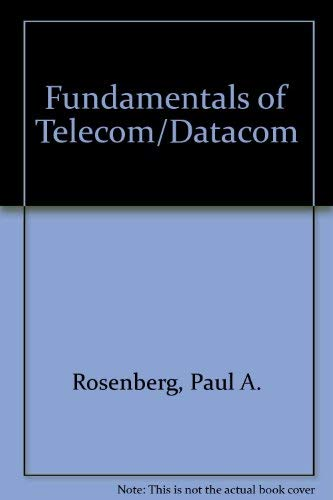 9780872887626: Fundamentals of Telecom/Datacom (Fundamentals)