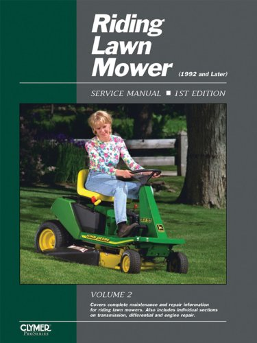 Riding Lawn Mower Service Manual: Volume 2, 1992 and Later (Riding Lawn Mower Service Manual): ...