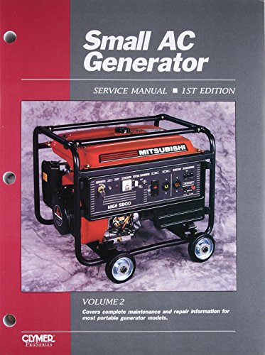 9780872888111: Small AC Generator Service Manual, Volume 2: Covers complete maintenance and repair information for most portable generator models