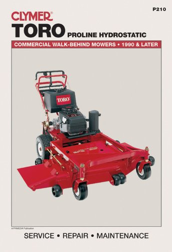 9780872889187: Toro Proline Hydrostatic: Commercial Walk-Behind Mowers, 1990 & Later (Lawn Mower)