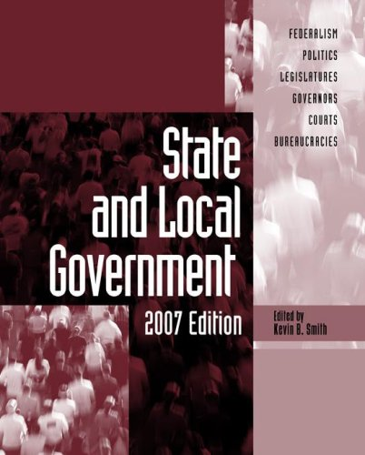 9780872892972: State And Local Government: 2006-2007 (State & Local Government)