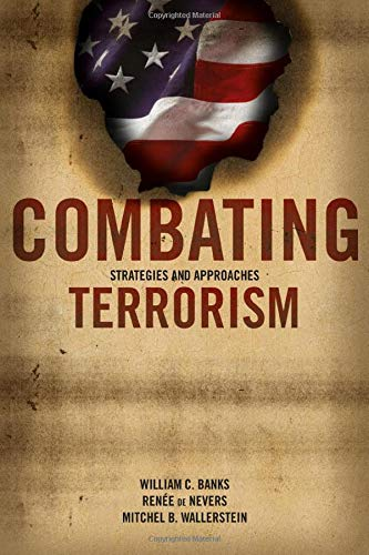 9780872892996: Combating Terrorism, Strategies and Approaches