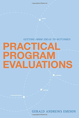 9780872893023: Practical Program Evaluations: Getting From Ideas To Outcomes