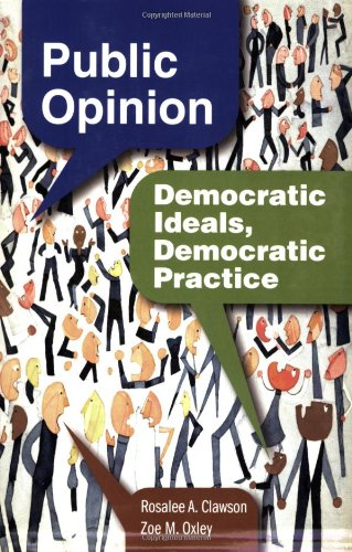 9780872893047: Public Opinion: Democratic Ideals, Democratic Practice
