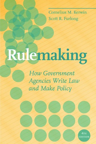 rulemaking by cornelius kerwin essay Find 9780872893375 rulemaking : how government agencies write law and make policy 4th edition by kerwin et al at over 30 bookstores buy, rent or sell.