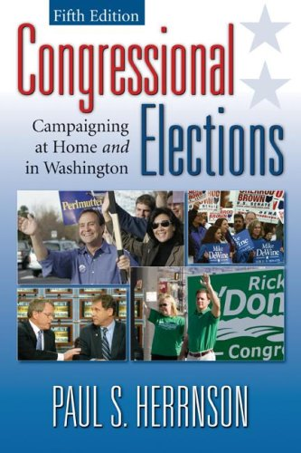9780872893382: Congressional Elections: Campaigning at Home and in Washington