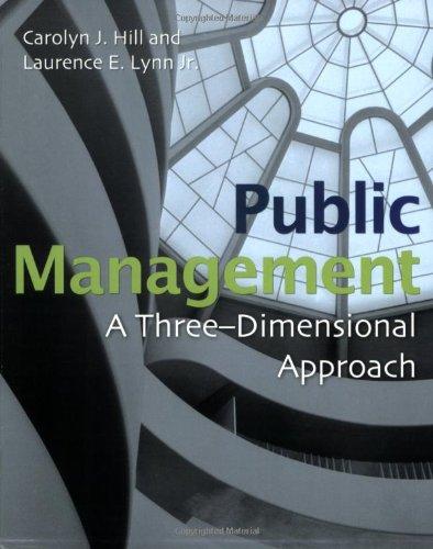 9780872893481: Public Management: A Three Dimensional Approach
