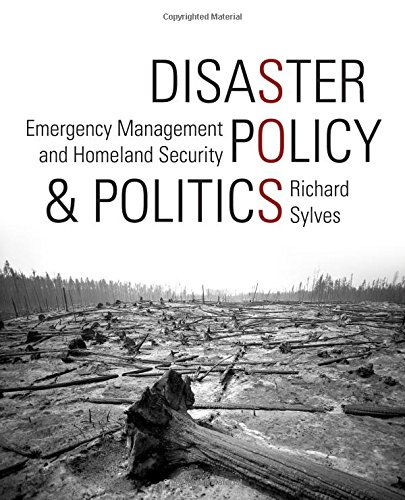 9780872894600: Disaster Policy and Politics: Emergency Management and Homeland Security
