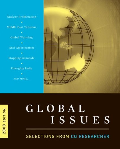 9780872894655: Global Issues: Selections from CQ Researcher, 2008 Edition