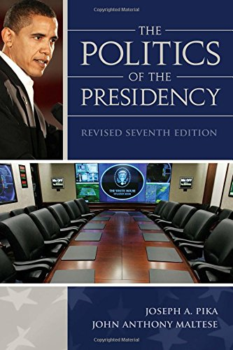 9780872894693: The Politics of the Presidency