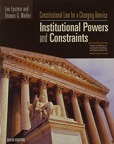 9780872894792: Constitutional Law for a Changing America: Institutional Powers and Constraints