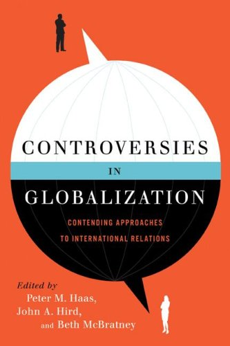 9780872895058: Controversies in Globalization: Contending Approaches to International Relations