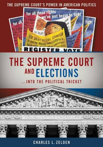 9780872895263: The Supreme Court and Elections (The Supreme Court's Power in American Politics)