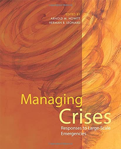 9780872895706: Managing Crises: Responses to Large-Scale Emergencies