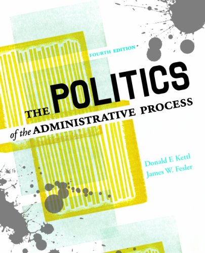 9780872895997: The Politics Of the Administrative Process, 4th Edition