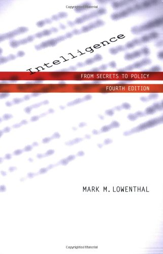 9780872896000: Intelligence: From Secrets To Policy, 4th Edition