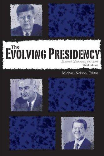 9780872896086: The Evolving Presidency: Landmark Documents, 1787-2008, 3rd Edition