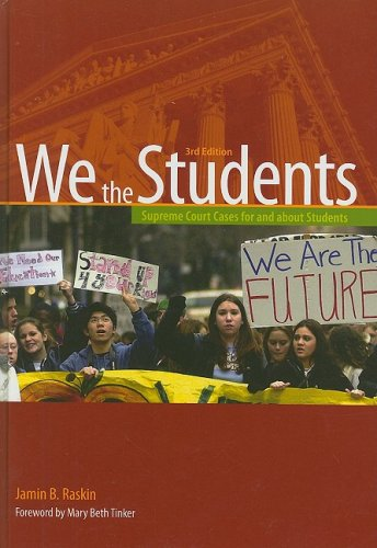 9780872897601: We the Students: Supreme Court Cases For and About Students, 3rd Edition Hardbound Edition (We the Students (Cloth))