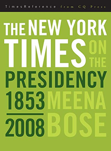 9780872897632: The New York Times on the Presidency