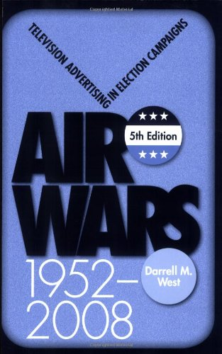 9780872897786: Air Wars: Television Advertising In Election Campaigns, 1952-2008, 5th Edition