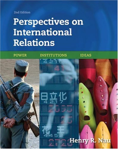 9780872899247: Perspectives on International Relations: Power, Institutions, Ideas
