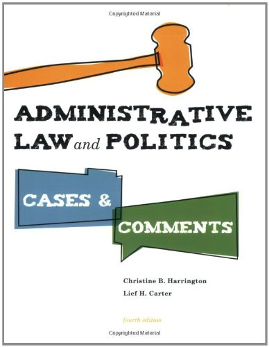 9780872899346: Administrative Law and Politics: Cases and Comments, 4th Edition