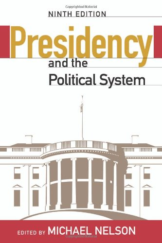 9780872899643: The Presidency and the Political System