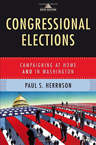 9780872899650: Congressional Elections: Campaigning at Home and in Washington, 6th Edition