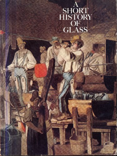9780872900721: Short History of Glass