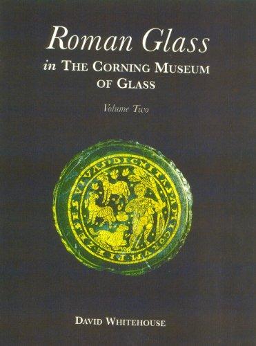 9780872901506: Roman Glass in the Corning Museum of Glass Vol 2 (Catalog) (Volume II)