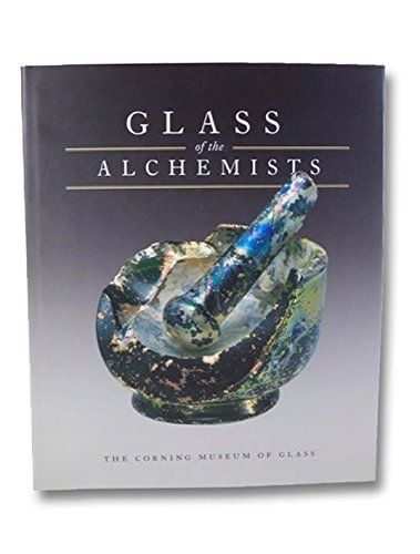 9780872901698: Glass of the Alchemists: Lead Crystal- Gold Ruby, 1650-1750