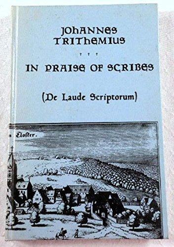 9780872910669: In Praise of Scribes (De Laude Scriptorum)