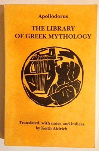 9780872910720: Library of Greek Mythology
